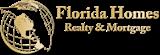 FLORIDA HOMES REALTY & MTG LLC