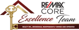 RE/MAX Core Excellence Team Realty Inc., Brokerage