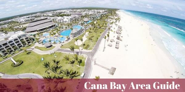Area Guide for Cana Bay in Macao - Punta Cana