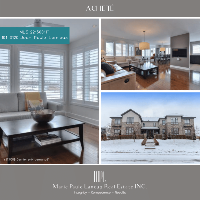 Marie Paule Lancup Immobilier Inc - ACHETÉ PURCHASED -101-3120 Jean-Paule-Lemieux PARCOURS DU CERF