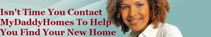 Get The Key To Your New Home With MyDaddtyHomes. Contact Us Today. Click Here