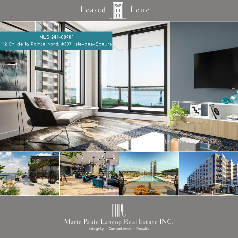 Marie Paule Lancup Real Estate Inc - 307-112 Ch. de la Pointe Nord MONTREAL (Isle-des-Soeurs) - Leased -Loué