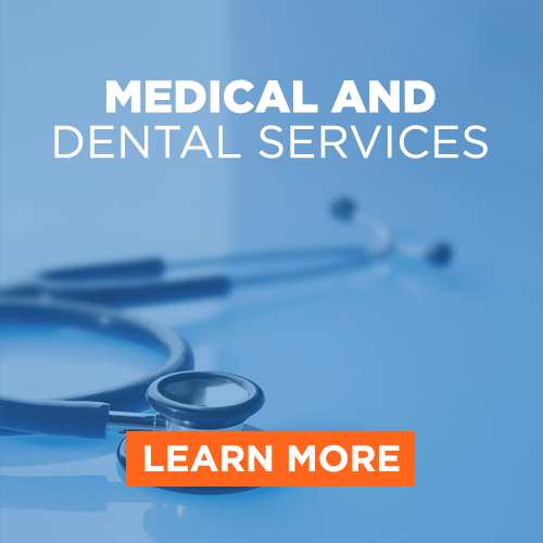 Medical and Dental Services