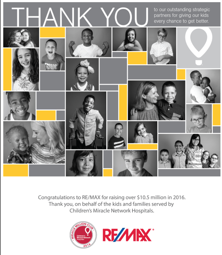 RE/MAX raised $10.5 million in 2016 for the Children's Miracle Network Hospitals including our local IWK