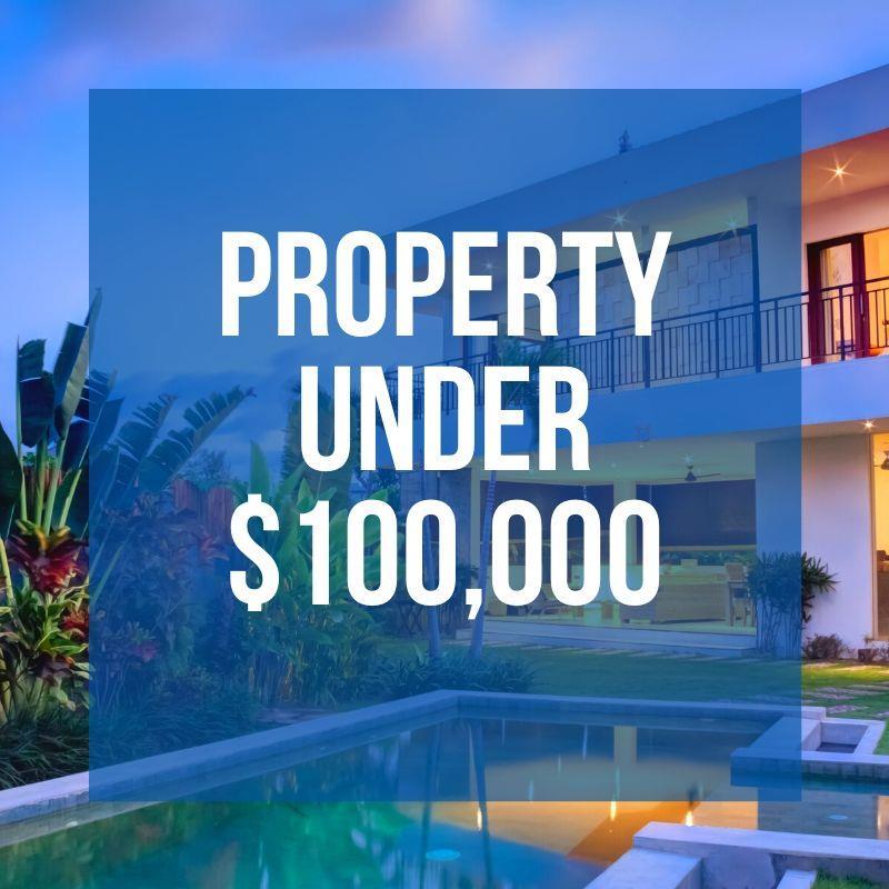 Property under $100,000