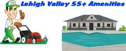 Lehigh Valley 55+ Amenities