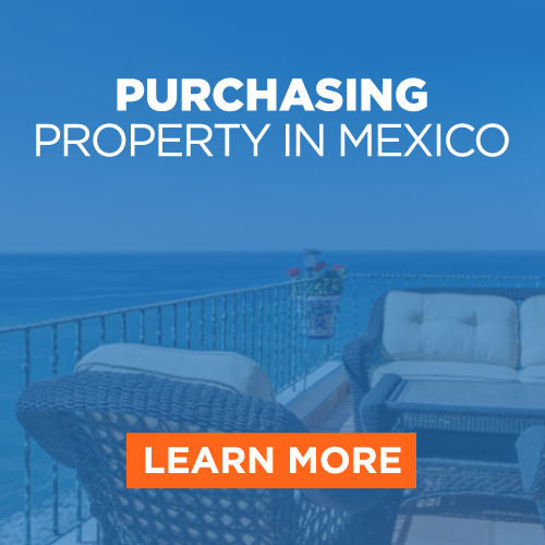 Purchasing Property in Mexico