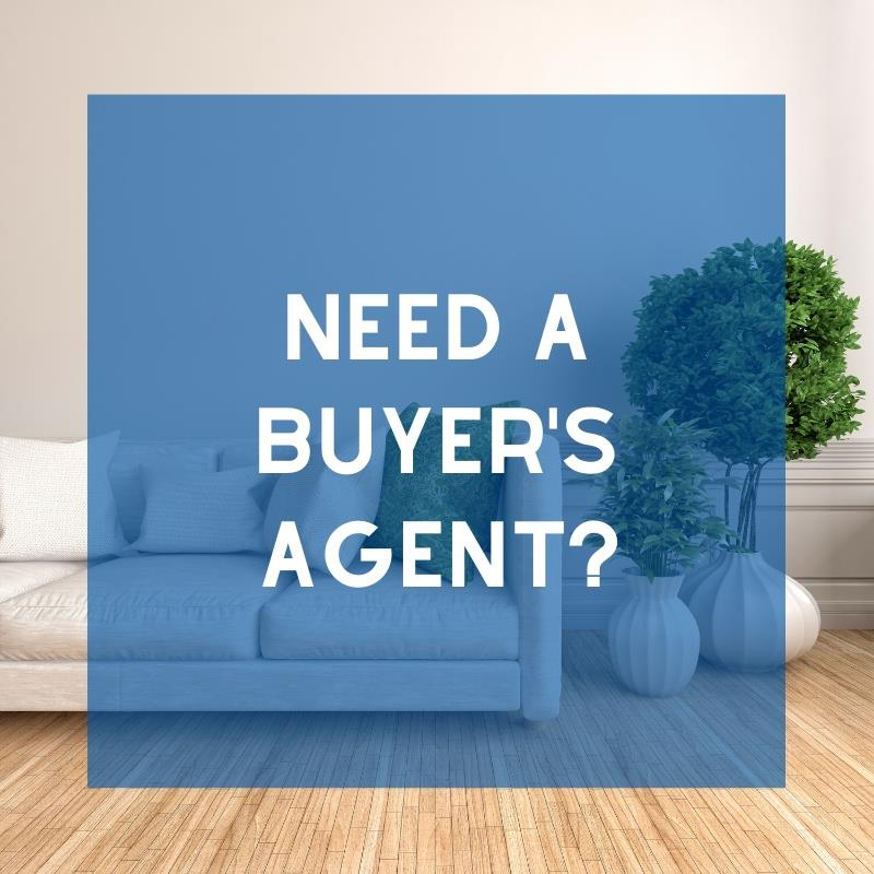 Need a Buyer's Agent?