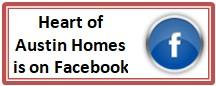 Visit our Heart of Austin Homes Facebook page