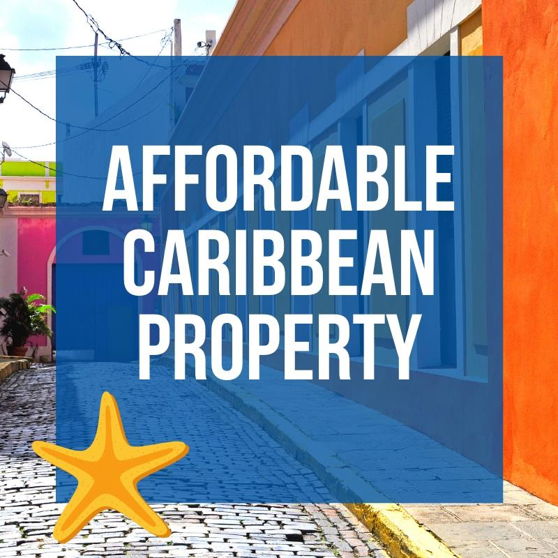 Affordable Caribbean Property