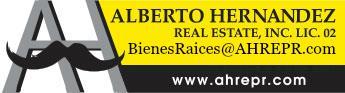 Alberto Hernandez Real Estate, Inc. Lic. 02, www.ahrepr.com