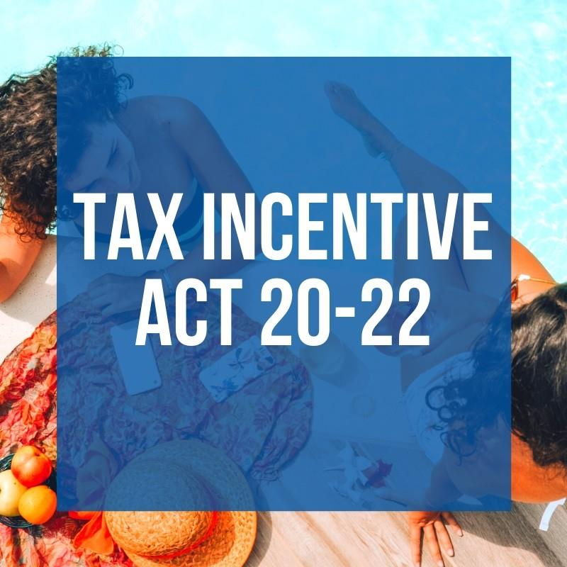 Tax Incentive Act 20 22