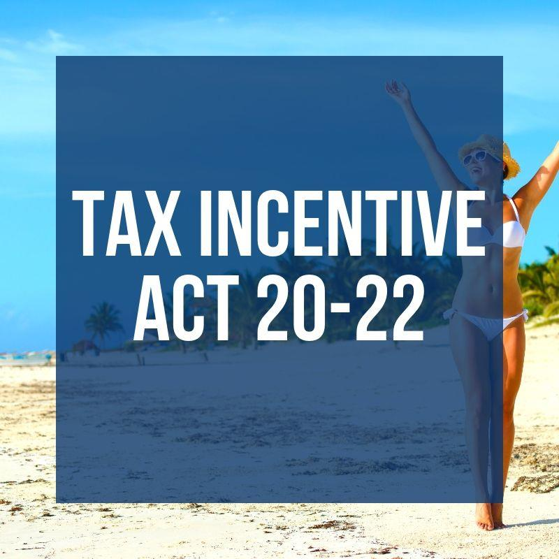 Puerto Rico Tax Incentive Act 20 -22