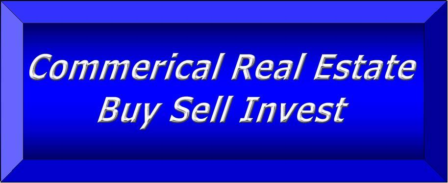 Commercial Real Estate Buy Sell Invest