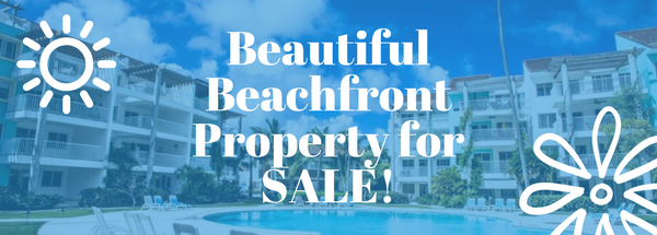 Punta Cana Beachfront property for sale!