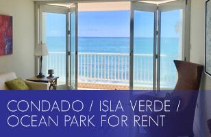 Condado / Isla Verde / Ocean Park for Rent