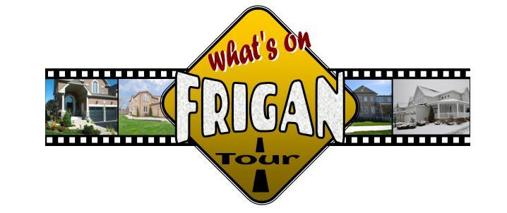 What's On FRIGAN Tour List Of New Listings To Hit The Market