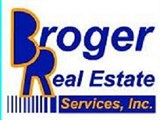 Broger Real Estate Services Inc .
