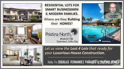 Lots And Land for sale in Elite Families & Smart Businessmen build their Homes at Prestina North at Talamban, Cebu CityNorth?, Cebu City, Cebu
